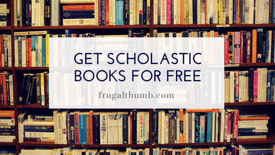 Get Scholastic Books for Free