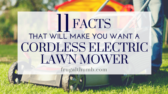 11 Facts that will make you want a cordless electric lawn mower