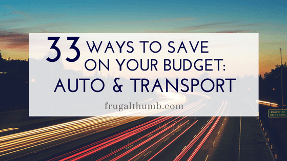 33 Ways to Save on Your Auto and Transport Budget
