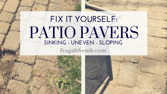 Save Thousands By Fixing Existing Patio Pavers Yourself