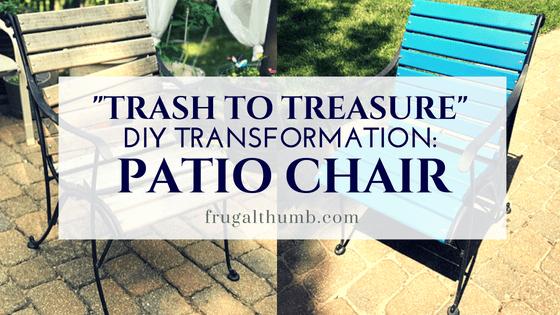 Trash to Treasure - DIY Patio Chair Transformation