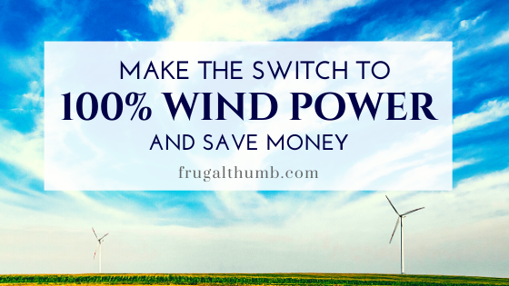 Save Money by Switching to Wind Power